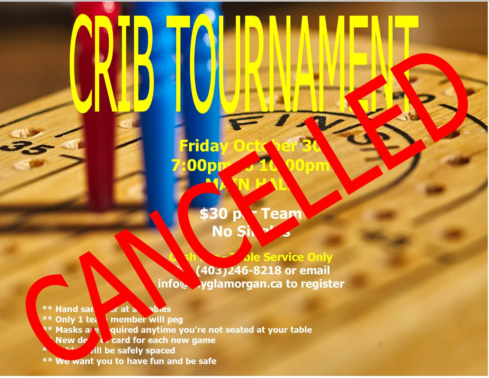 Crib tourney cancelled